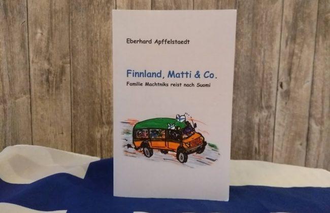Eberhard Apffelstaedt: Finnland, Matti & Co.