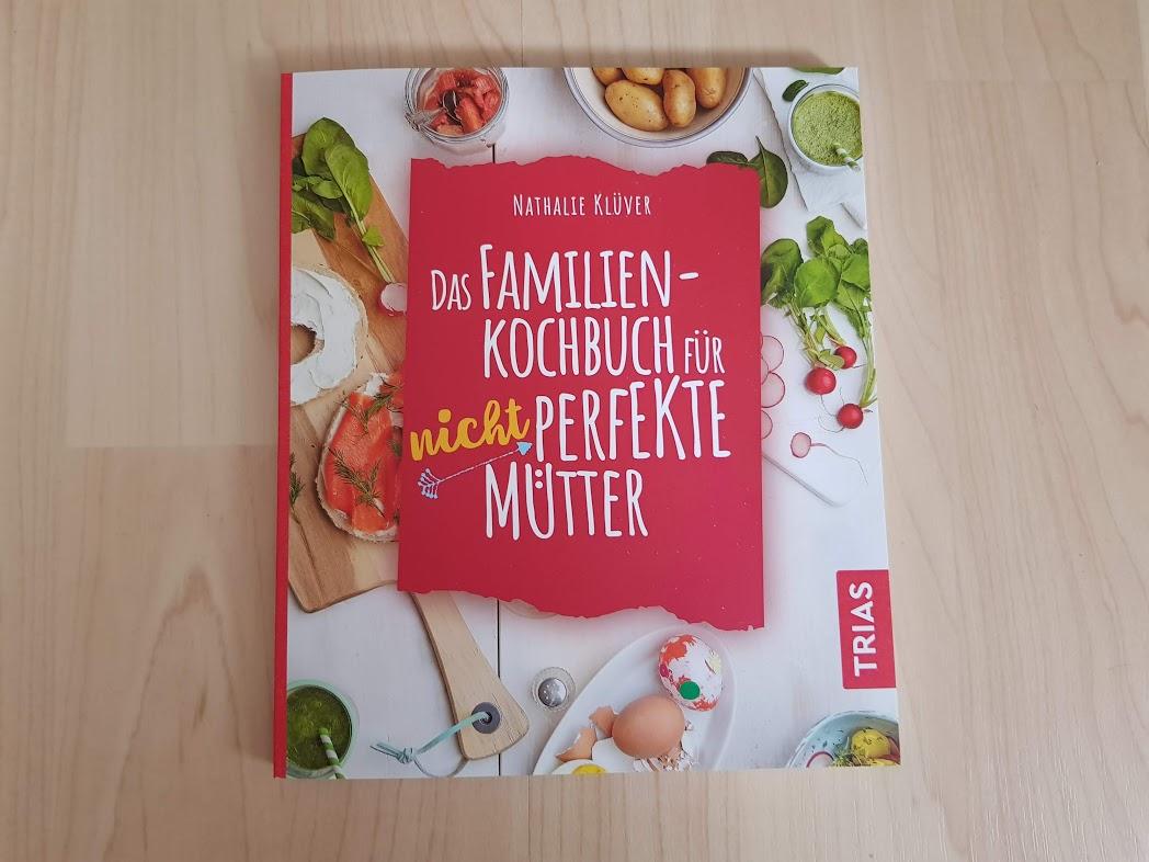 """Buchcover Nathalie Klüver - """"Das Familienkochbuch für nicht perfekte Mütter"""""""