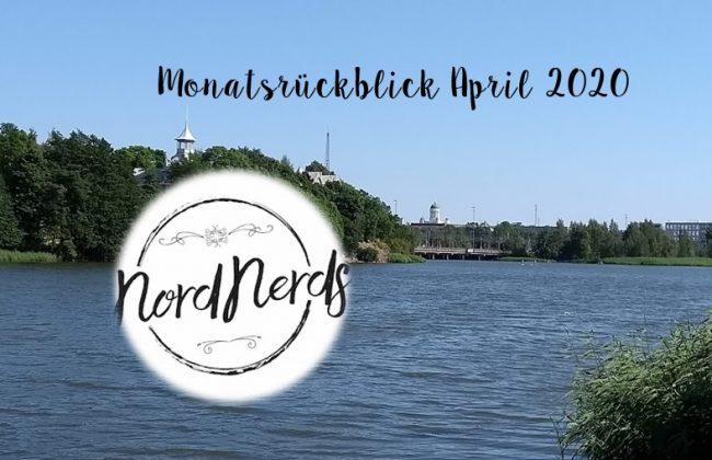 NordNerds Monatsrückblick April 2020