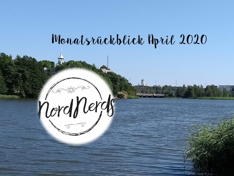 NordNerds Monatsrückblick April 2020