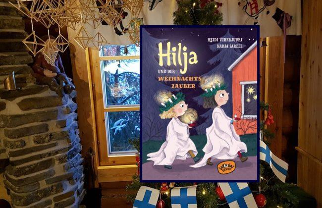 Hilja und der Weihnachtszauber von Heidi Viherjuuri