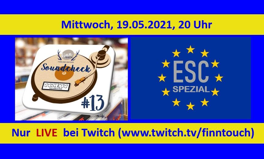 Soundcheck #13 - ESC Spezial mit Laura, Mikko & René bei Twitch